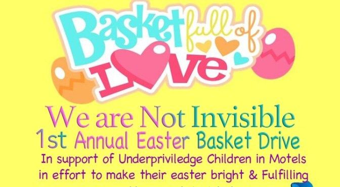 Give A Basket Full Of Love- WANI 1st Annual Easter Drive!